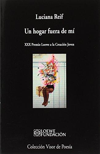 Un hogar fuera de mí (visor de Poesía, Band 1024)