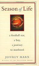 Season of Life: A Football Star, a Boy, a Journey to Manhood PDF