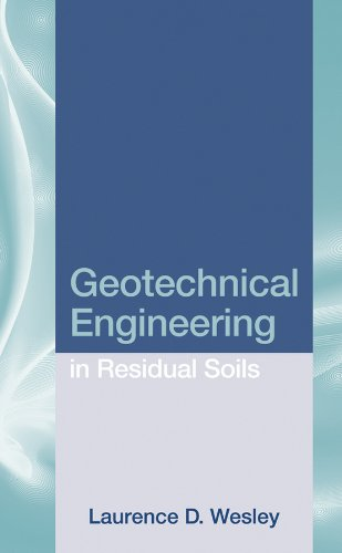 Geotechnical Engineering in Residual Soils