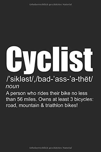 Definition Cyclist: Fahhrad Geschenke für Männer, Frauen & Kinder: Notizbuch DIN A5 I Dotted Punkteraster I 120 Seiten I Geschenkidee Sportart ... Radfahrer Fahrradfahrer Fahrzeug Fahrer
