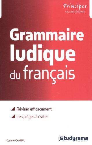 La grammaire ludique... du français