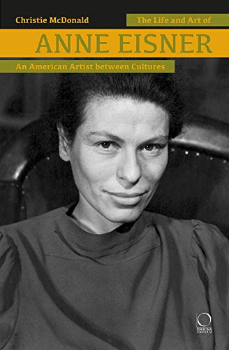 Compare Textbook Prices for The Life and Art of Anne Eisner 1911-1967: An American Artist between Cultures  ISBN 9788833671000 by McDonald, Christie