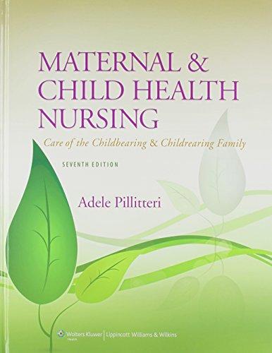 Ellis Nursing in Today's World, 10th Ed. + Pillitteri Maternal and Child Health Nursing, 7th Ed. + Prepu for Pillitteri's Maternal and Child Health Nursing, 7th Ed.: North American Edition