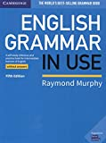 English Grammar in Use Book without Answers: A Self-study Reference and Practice Book for Intermediate Learners of English