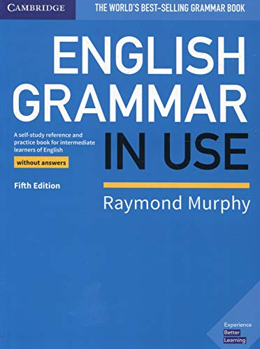English grammar in use. Book without answers. Per le Scuole superiori: A Self-study Reference and Practice Book for Intermediate Learners of English