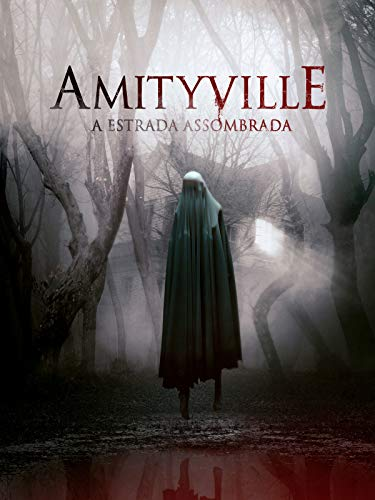 Amityville - La Carretera Asombrada