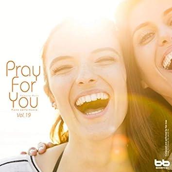 Pray for You, Vol. 19