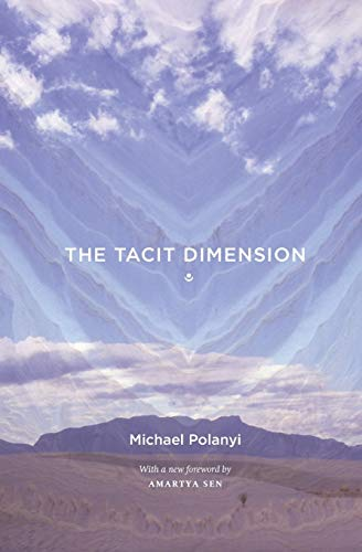The Tacit Dimension