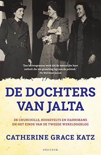 De dochters van Jalta (Dutch Edition)