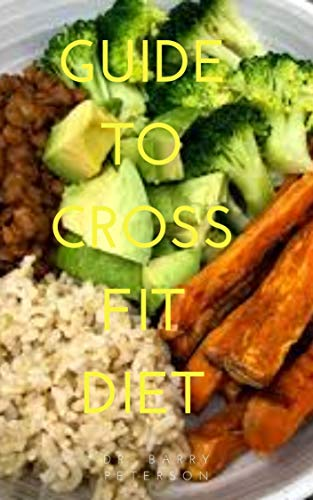 Guide to Crossfit Diet (English Edition)