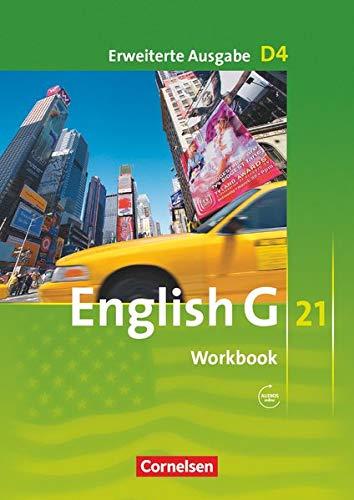 English G 21 - Erweiterte Ausgabe D / Band 4: 8. Schuljahr - Workbook mit Audios online (Englisch) Taschenbuch – 1 Auflage, 14. 2019