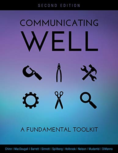 Communicating Well: A Fundamental Toolkit