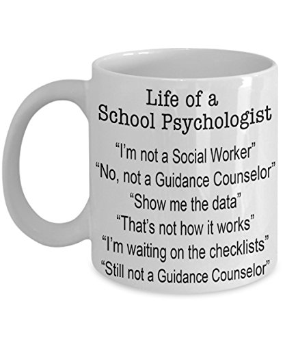 Funny School Psychologist Mug Life of a School Psychologist Coffee Mug