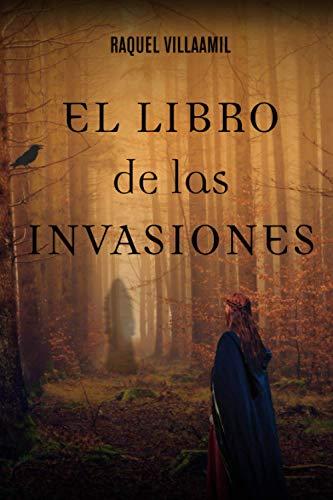 El libro de las invasiones (El aviso de los cuervos)