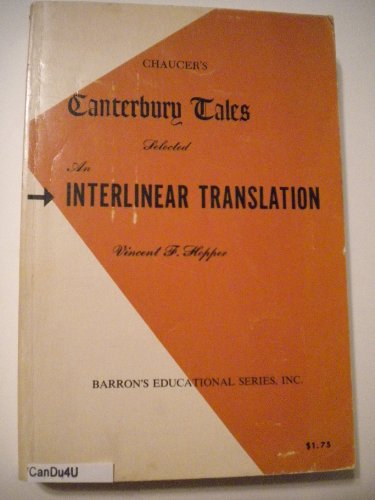 Chaucer's Canterbury Tales Selected An Interlinear Translation