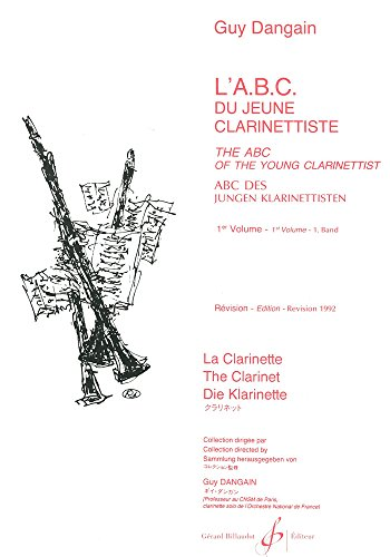 L'ABC du Jeune Clarinettiste Volume 1 - Trilingue - Revise 1992