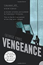 Vengeance by GEORGE JONAS (2006-05-03)