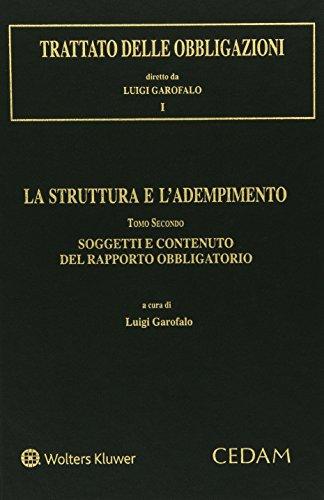 Trattato delle obbligazioni. La struttura e l'adempimento (Vol. 2)