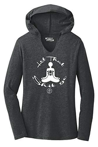 Ladies Hoodie Shirt Let That Shit Go Yoga Graphic Black Frost L