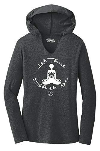 Ladies Hoodie Shirt Let That Shit Go Yoga Graphic Black Frost L