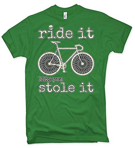 Ride It Like You Stole It Bicicleta de Carreras Camiseta, Ca