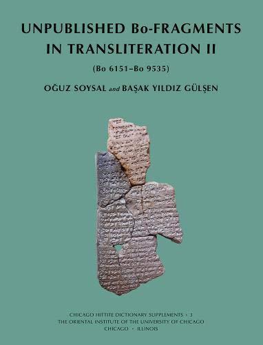 Unpublished Bo-Fragments in Transliteration II: (bo 6151-Bo 9535)