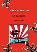 Hitlers Griff nach Asien 4: Vorlesungsunterlagen der Lageruniversitaet Dehra Dun in Britisch-Indien. Eine Dokumentation, Band 4
