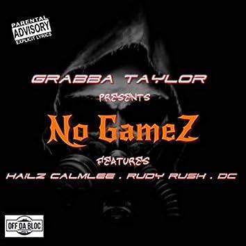 No Gamez (feat. Hailz Calmlee, Rudy Rush & DC)