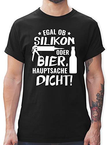 Sprüche - Egal ob Silikon oder Bier Hauptsache Dicht - XL - Schwarz - arbeits t-Shirt Herren - L190 - Tshirt Herren und Männer T-Shirts