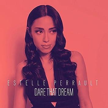 Dare That Dream
