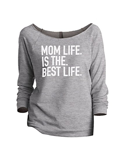 Thread Tank Mom Life Best Life Women's Fashion Slouchy 3/4 Sleeves Raglan Sweatshirt Sport Grey X-Large