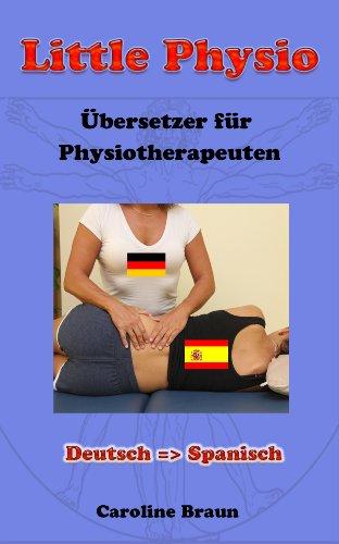 Little Physio Deutsch - Spanisch (German Edition)
