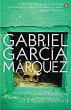 Chronicle of A Death Foretold by Gabriel Garcia Marquez - Paperback