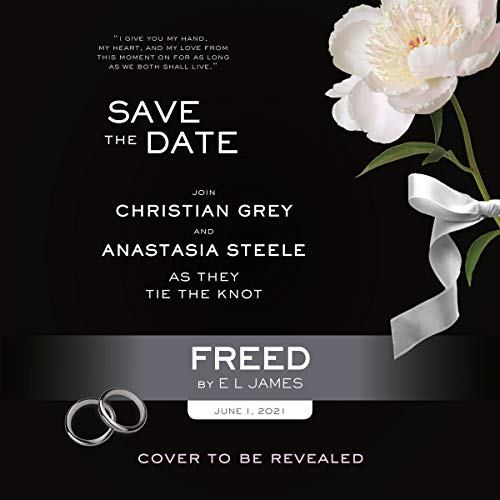 Freed: Fifty Shades Freed as Told by Christian (Fifty Shades of Grey Series)