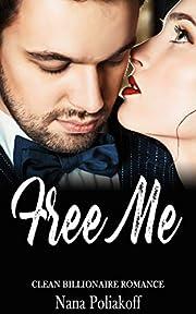 Free Me: Clean Billionaire Romance