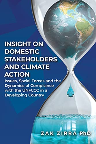 Insights on Domestic Stakeholders and Climate Action: Issues, Social Forces, and the Dynamics of Compliance with the UNFCCC in a Developing Country