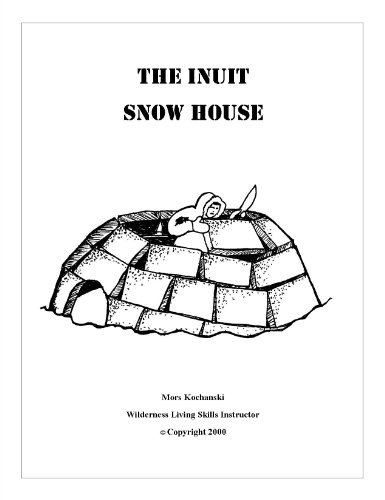 The Inuit Snow House (English Edition)