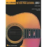 Spanish Edition: Hal Leonard Metodo Para Guitarra Libro 1 - Segunda Edition: (hal Leonard Guitar Method, Book 1 - Spanish 2nd Edition)