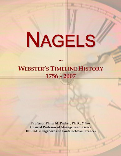 Nagels: Webster's Timeline History, 1756 - 2007