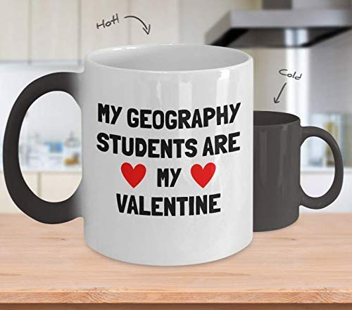 Geography Teacher Valentine - Gift For Geography Teacher - Geography Professor Coffee Mug - My Geography Students - Color Changing Mug