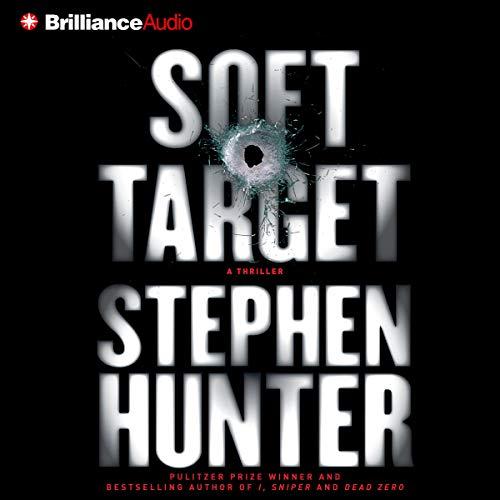 Soft Target Audiobook By Stephen Hunter cover art