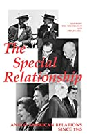 The 'Special Relationship': Anglo-American Relations Since 1945