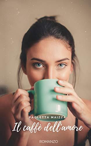 il caffè dell'amore