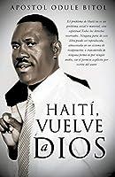 Haití, Vuelve a Dios