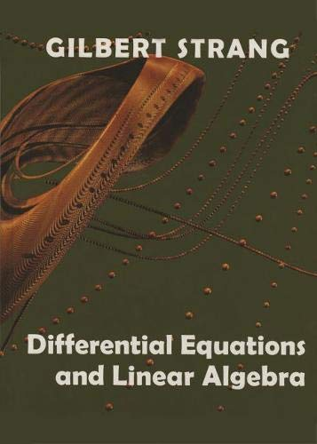 Differential Equations and Linear Algebra (Gilbert Strang, Band 1)