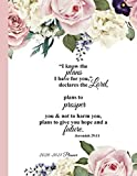 *FOR I KNOW THE PLANS* 2020-2021 PLANNER: 2020-2021 Weekly & Monthly Agenda Planner with Christian Quotes (Christian Planners & Organizers for Women, 8.5 x 11)