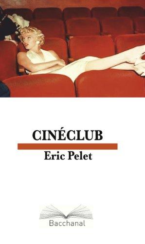 CINECLUB (French Edition)