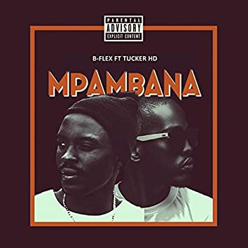 Mpambana (feat. Tucker HD)