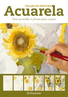 Acuarela para aprender a pintar paso a paso (Taller de pintura)