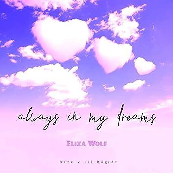 always in my dreams (feat. Baze & Lil Rugrat)